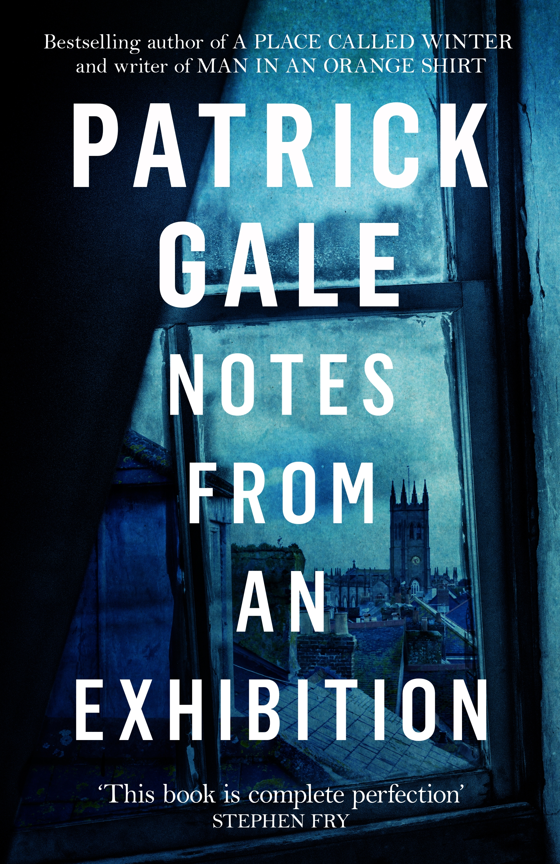Patrick Gale » Notes from an Exhibition